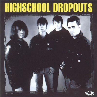 Highschool Dropouts