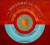 The Historical Trombone, Vol. 2: The Baroque Trombone