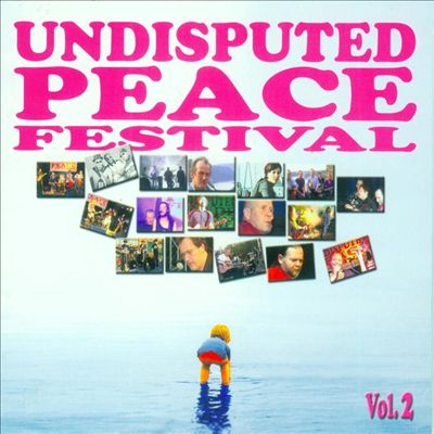 Undisputed Peace Festival, Vol. 2