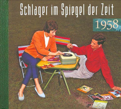 Schlager Im Spiegel Der Zeit 1958