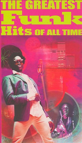 The Greatest Funk Hits of All Time