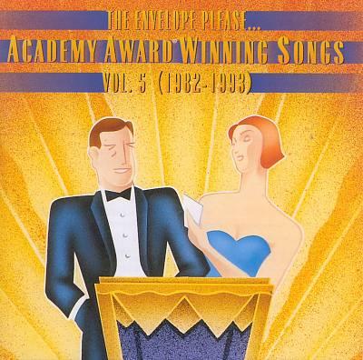 Academy Award Winning Songs, Vol. 5 (1982-1993)