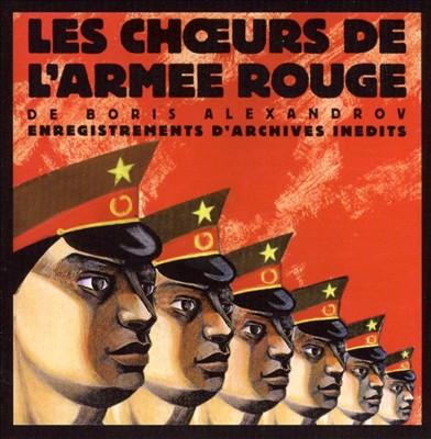 Les Choeurs de l'Armée Rouge de Boris Alexandrov, Vol. 1
