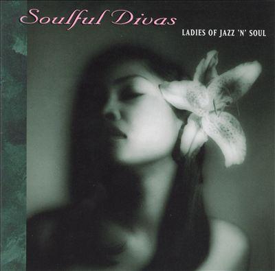 Soulful Divas, Vol. 5: Ladies of Jazz N Soul
