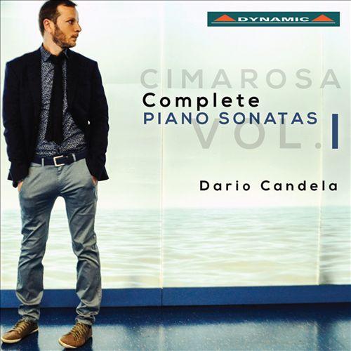 Cimarosa: Complete Piano Sonatas, Vol. 1