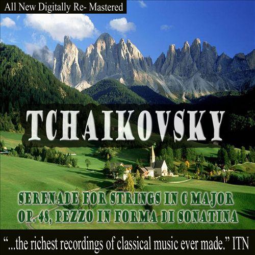 Tchaikovsky: Serenade for Strings, Op. 48; Francesca da Rimini, Op. 32