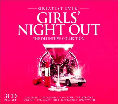 Greatest Ever! Girls' Night Out