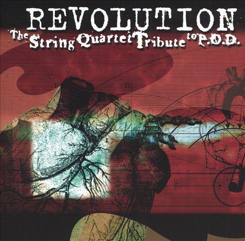 Revolution: The String Quartet Tribute to P.O.D.