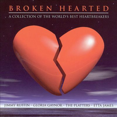 Broken Hearted: A Collection of the World's Best Heartbreakers