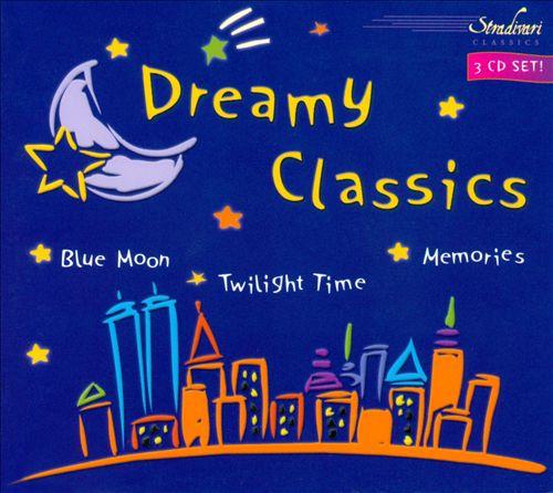 Dreamy Classics