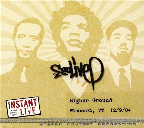 Instant Live: Higher Ground - Winooski, VT  12/9/04