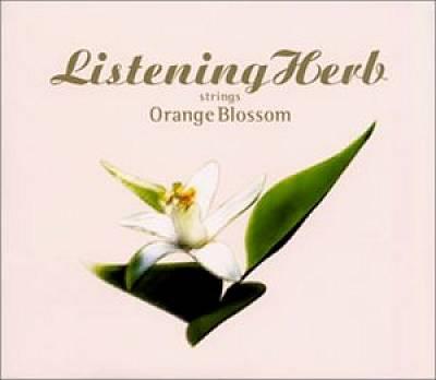 Listening Herb, Vol. 1: Orange Bloom