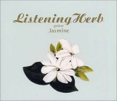 Listening Herb, Vol. 3: Jasmine