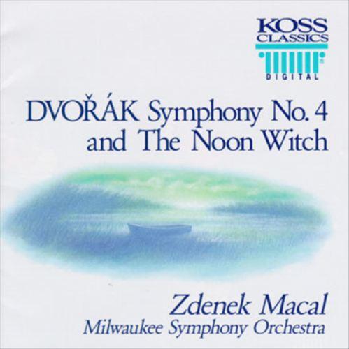 Dvorák:Symphony No.4/The Noon Witch