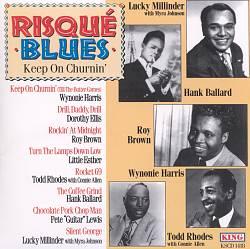 Risque Blues: Keep on Churnin'