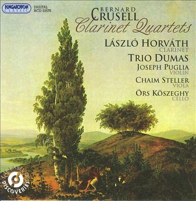 Bernard Crusell: Clarinet Quartets