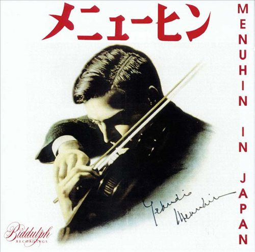 Menuhin: The Japanese Victor Recordings
