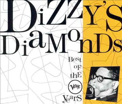 The Dizzy's Diamonds: Best of the Verve Years