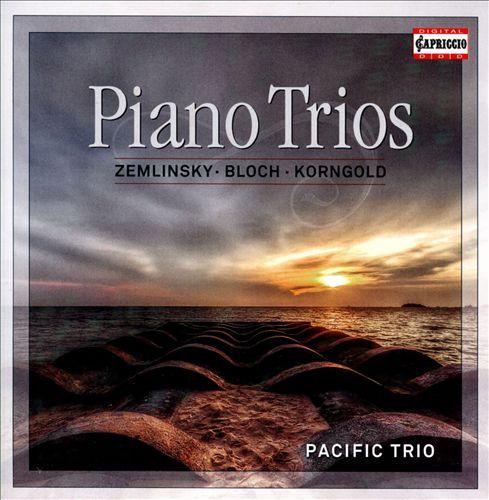 Zemlinsky, Bloch, Korngold: Piano Trios