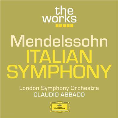 Mendelssohn: Italian Symphony