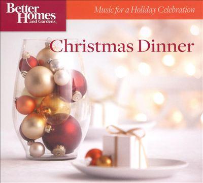 Christmas Dinner [Better Homes and Gardens]