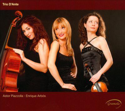 Trio d'Ante play Astor Piazzolla & Enrique Arbos