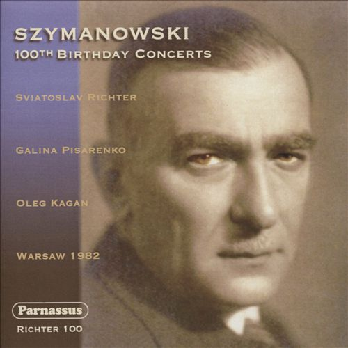 Szymanowski: 100th Birthday Concerts