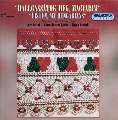 Listen My Hungarians: Hungarian Folk Music