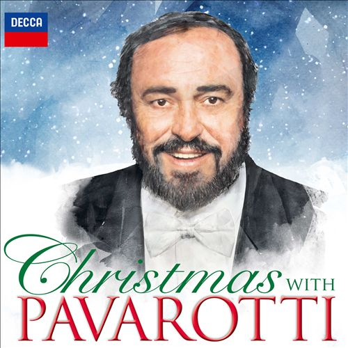 Christmas with Pavarotti [Decca]