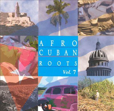 Afro Cuban Roots, Vol. 7: Grandes Soneros