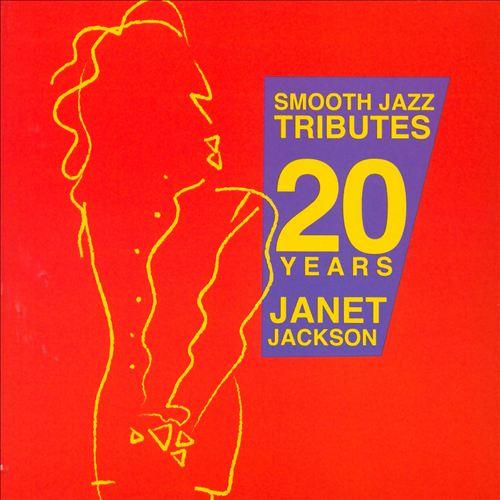 Smooth Jazz Tributes 20 Years of Janet Jackson