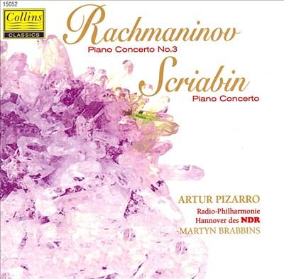 Sergei Rachmaninov: Piano Concerto No. 3; Alexander Scriabin: Piano Concerto