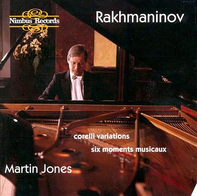 Rakhmaninov: Corelli Variations; Six Moments Musicaux