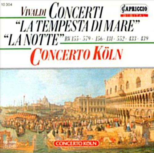 Vivaldi: Tempesta di Mare; La Notte