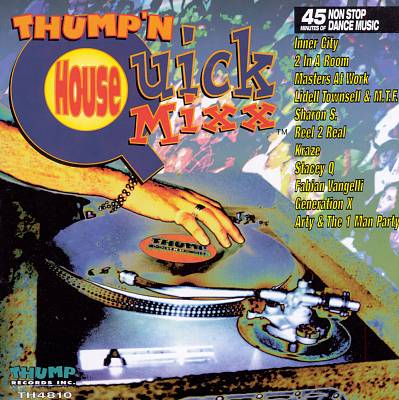 Thump 'n' House Quick Mixx