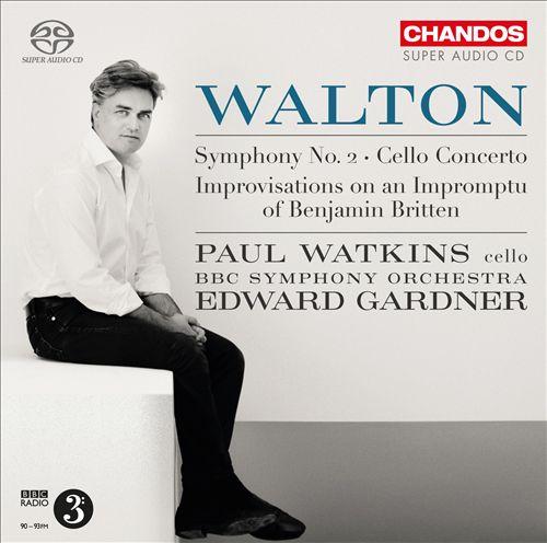 Walton: Symphony No. 2; Cello Concerto; Improvisations on an Impromptu of Benjamin Britten