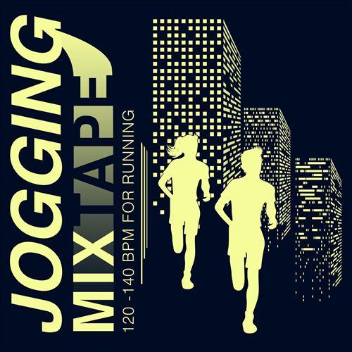Jogging Mixtape: 120-140 BPM for Running