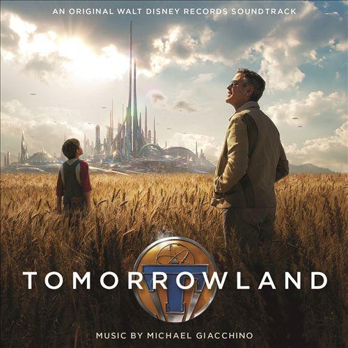 Tomorrowland [Original Motion Picture Soundtrack]