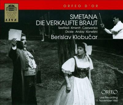 Bedrich Smetana: Die verkaufte Braut
