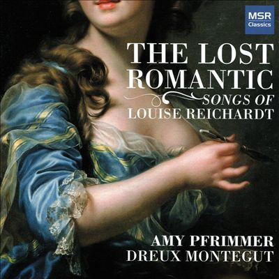 The Lost Romantic: Songs of Louise Reichardt