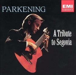 A Tribute to Segovia