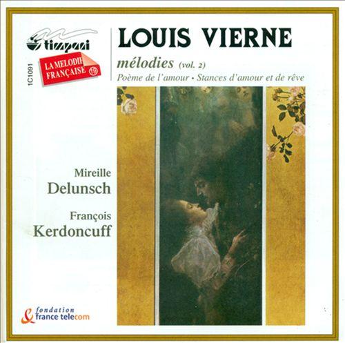 Louis Vierne: Mélodies, Vol. 2