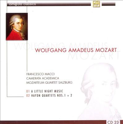 Wolfgang Amadeus Mozart: A Little Night Music; Haydn Quartets Nos. 1 & 2