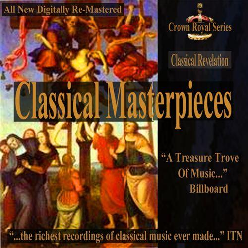 Classical Masterpieces: Classical Revelation