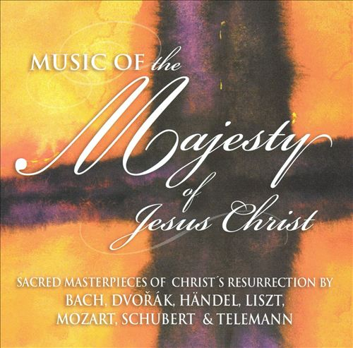 Music of the Majesty of Jesus Christ