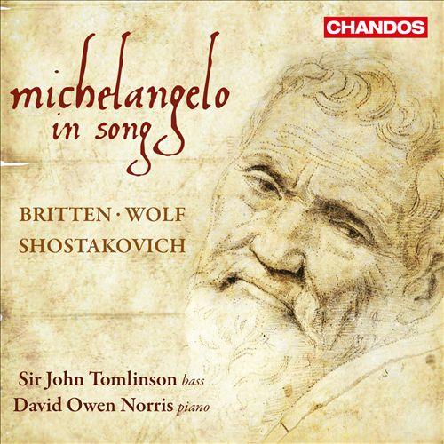 Britten: Michelangelo in Song
