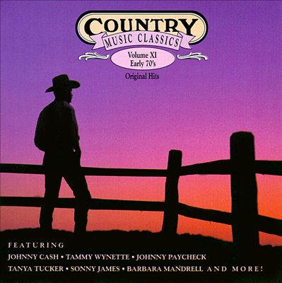 Country Classics, Vol. 11: Early 70's