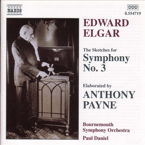 Elgar: The Sketches for Symphony No. 3