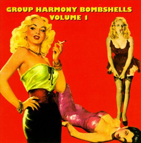 Group Harmony Bombshells, Vol. 1