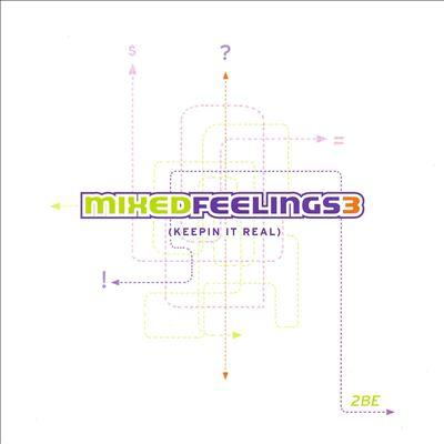 Mixed Feelings 3